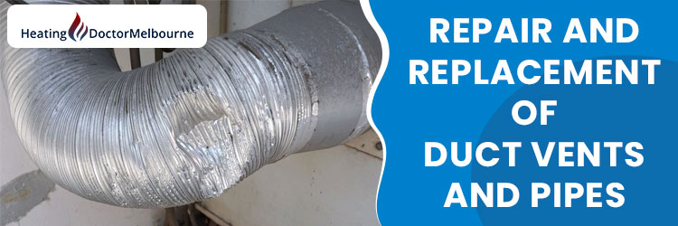 Duct Vents and Pipes Repair Bend of Islands